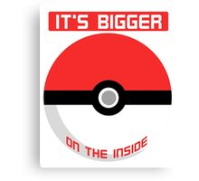 Pokemon - It's bigger on the inside.. Canvas Print