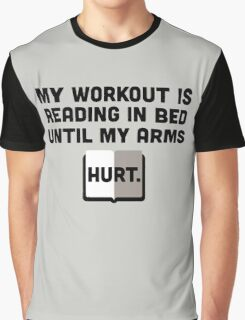 Reading In Bed Funny Quote Graphic T-Shirt