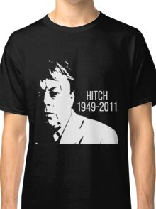 Christopher Hitchens - Hitch Memorial Classic T-Shirt