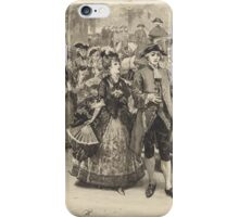 William Small,  The whole town hath known it this half year iPhone Case/Skin