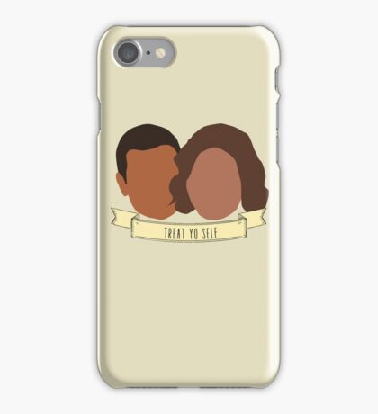 """Treat Yo Self"" - Tom Haverford, Donna Meagle iPhone Case/Skin"