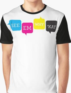 See Em Why Kay Graphic T-Shirt
