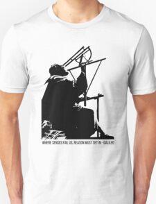 Galileo Galilei - Where senses fail us T-Shirt