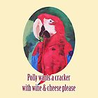 Polly Wants A Cracker With Wine And Cheese Please ☺ - iPhone iPod & iPad Tablet Covers by PhoneCase