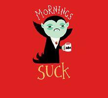 Mornings Suck Unisex T-Shirt