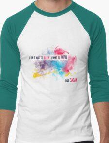 Carl Sagan Quote - I don't want to believe Men's Baseball ¾ T-Shirt