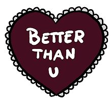 Love heart - Better than u by lxgstad