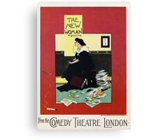The New Woman, vintage Comedy Theatre london advert Canvas Print