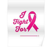 I FIGHT FOR Cancer Awareness Campaign Poster