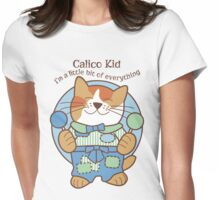 Calico Kid a little bit of everything, cat Womens Fitted T-Shirt