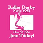 Roller Girl Recruitment Poster (Hot Pink) by John Perlock