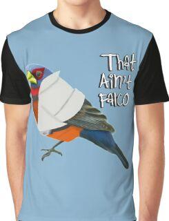 That Ain't Falco Graphic T-Shirt