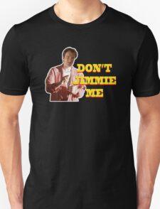 PULP FICTION - DON'T JIMMIE ME T-Shirt