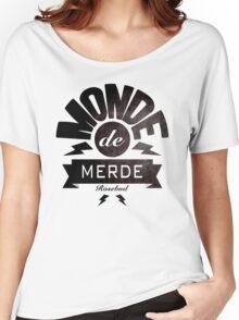 Monde de merde - La classe américaine Women's Relaxed Fit T-Shirt