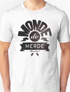 Monde de merde - La classe américaine T-Shirt
