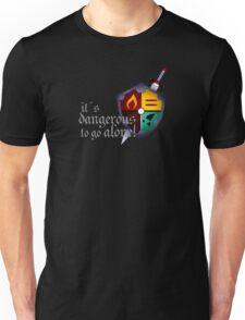 It´s dangerous to go alone Unisex T-Shirt