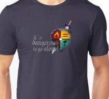 It´s dangerous to go alone Unisex T-Shirt