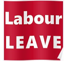 Labor LEAVE Poster