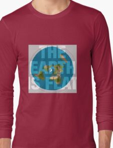 The earth is flat, Long Sleeve T-Shirt