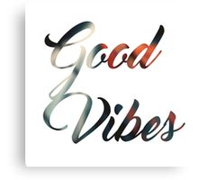 Good Vibes Chill Typography Canvas Print