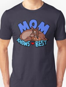 Mom Knows Best T-Shirt