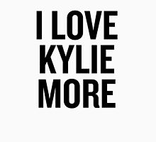 I love Kylie More  Unisex T-Shirt