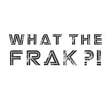 What the Frak! Photographic Print