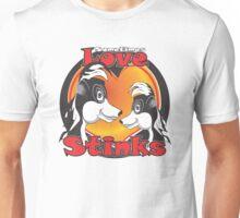 Sometimes Love Stinks Unisex T-Shirt