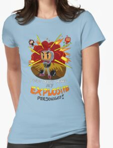 Bomberman's Explosive Personality Womens Fitted T-Shirt