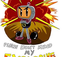 Bomberman's Explosive Personality by RicosDesigns