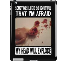 Beautiful Life: Head Explosion iPad Case/Skin