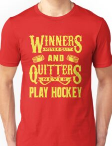 Hockey is for Winners Unisex T-Shirt