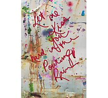 let me kiss you hard in the pouring rain Photographic Print