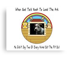 But The Pit Bull Canvas Print