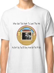 But The Pit Bull Classic T-Shirt
