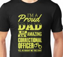 Proud Dad Of Awesome Correctional Officer Unisex T-Shirt