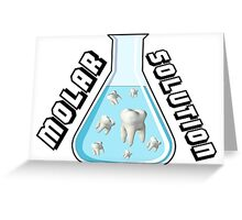 Molar Solution Greeting Card