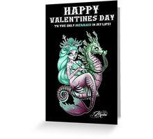 Happy Valentines Day... My Mermaid Greeting Card