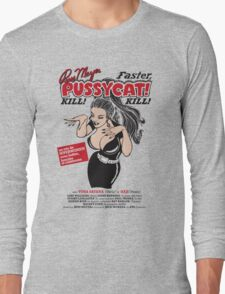 Faster, Pussycat! Kill! Kill! Vintage Movie Poster Long Sleeve T-Shirt