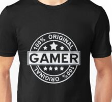 Gamer 100% original, no fake Unisex T-Shirt