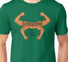 The GUNSHOW Unisex T-Shirt