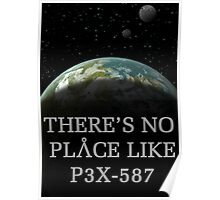 There's no place like... Poster