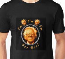 I'm Bernin', I'm Bernin', I'm Bernin' For You! (Black / Black) Unisex T-Shirt