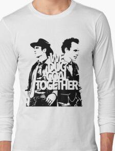 We Dug Coal Together T-Shirt