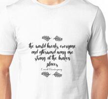 Ernest Hemingway Quote Unisex T-Shirt