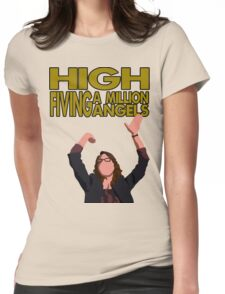 Liz Lemon - High fiving a million angels Womens Fitted T-Shirt
