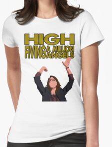 Liz Lemon - High fiving a million angels Womens Fitted T-Shirt