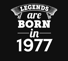 legends are born in 1977 shirt hoodie Unisex T-Shirt