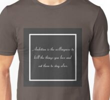 30 Rock Inspired Grey TV Show Jack Donaghy Quote Ambition (BEST TO BUY STICKER FROM THIS DESIGN) Unisex T-Shirt