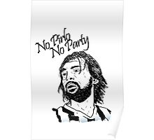 No Pirlo, No Party... Poster